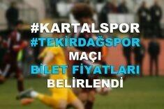 Kartalspor Tekirdağspor maçı bilet fiyatları belli oldu.