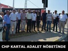 CHP KARTAL ADALET NÖBETİNDE