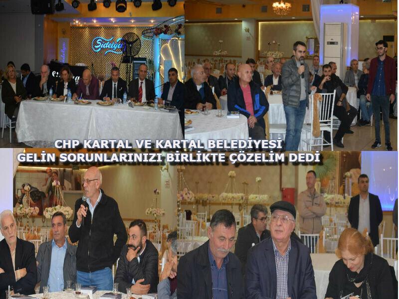 """""""Chp Kartal Ve Kartal Belediyesi Gelin Sorunlarınızı Birlikte Çözelim Dedi"""""""
