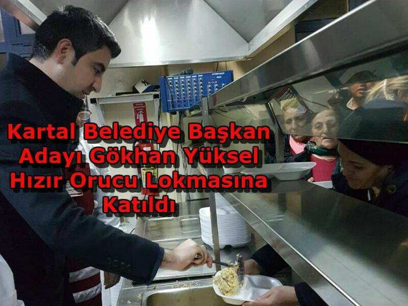 Kartal Belediye Başkanı Gökhan Yüksel Hızır Orucu Lokmasına Katıldı.