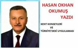 KENT KONSEYLERİ VE TÜRKİYE' DEKİ UYGULAMASI ..