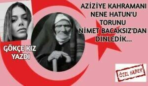 """AZİZİYE KAHRAMANI """" NENE HATUN"""""""
